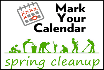 MARK YOUR CALENDAR SPRING CLEAN UP FOR WEBSITE